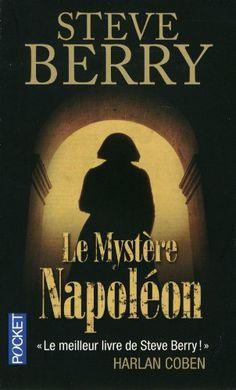 """Lectures du moment, """"Le Mystère Napoléon"""" de Steve Berry"""