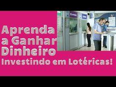 Aprenda a  Investir em Lotéricas!
