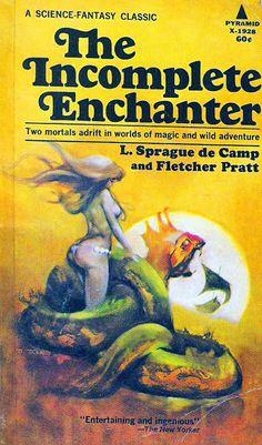 The Incomplete Enchanter, L. Sprague De Camp and Fletcher Pratt Jeff Jones cover art, Fantasy Book Covers, Book Cover Art, Comic Book Covers, Fantasy Books, Book Art, Fantasy Literature, Pulp Fiction Book, Science Fiction Books, Fiction Novels