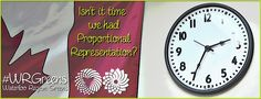 Time for PR Political System, Civil Rights, How To Become, Clock, Canada, Watch, Clocks