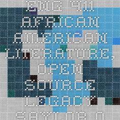 ENG 411 African AMerican Literature, open-source legacy.saylor.org African American Literature, Open Source