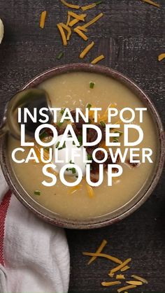 This easy Instant Pot Loaded Cauliflower Soup is a rich and creamy low carb, keto pressure cooker recipe made with a few simple ingredients. It's a great keto dinner recipe or low carb recipe for fall or winter. Cauliflower soup is the perfect instant pot Red Cabbage Soup, Cabbage Soup Recipes, Cauliflower Soup Recipes, Loaded Cauliflower, Crock Pot Soup, Best Dinner Recipes, Dinner Salads, Homemade Soup, Pressure Cooker Recipes