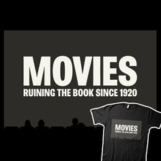 Movies: Ruining the book since 1920