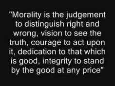 By Ayn Rand If we all had this sense of morality the world would be such a different place...