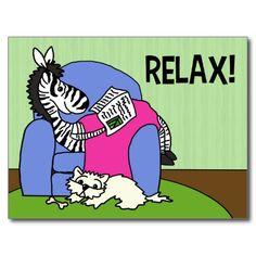 #Relax! #PostCards    #Zebra #GetWellSoon