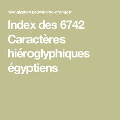 Index for 6742 egyptian hieroglyphs Egyptian Hieroglyphs, Index, Characters