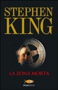 la zona morta - #StephenKing http://www.chiscrive.eu/la-zona-morta/ #romanzo #ebbok #libro