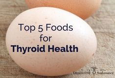 These five foods for thyroid health are safe and effective for boosting thyroid function. #Exerciseforthyroidproblems