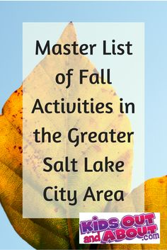 There is nothing like Fall in Utah! This is the KidsOutAndAbout master guide to fall fun, which includes links to all of the farms, corn mazes, pumpkin patches, Columbus Day, and Halloween activities in the Salt Lake area, including Weber County, Davis County, Salt Lake County, and Utah County.