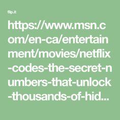 https://www.msn.com/en-ca/entertainment/movies/netflix-codes-the-secret-numbers-that-unlock-thousands-of-hidden-films-and-tv-shows/ar-BBH77Wa?ocid=sf