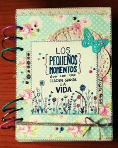 Jnuk Journal, mini album, diario creativo, smash book ... Clavelina Scrap: Los pequeños momentos son los que hacen grande la vida Smash Book, Notebook, Scrapbook, Journal, Books, Diy, Frases, Creative Notebooks, Small Moments