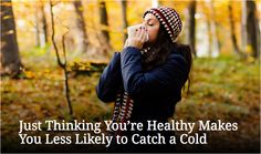 """After having 360 healthy adults rate their health, researchers found that those who said their health was """"excellent"""" were twice as likely than the other groups to be resilient to a cold upon exposure. Click through to learn more."""