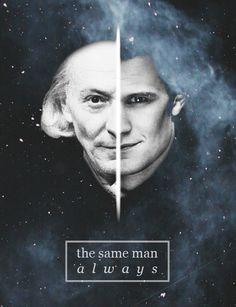 The Doctor, the same man no matter what his face looks like.