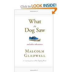 I never tire of reading Malcolm Gladwell's work.  This is another great look at human behavior.