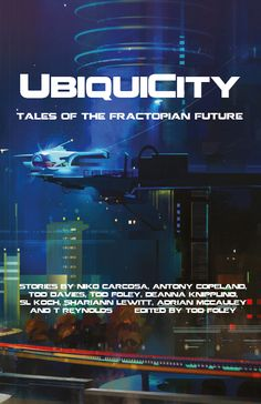 Buy UbiquiCity by Tod Foley and Read this Book on Kobo's Free Apps. Discover Kobo's Vast Collection of Ebooks and Audiobooks Today - Over 4 Million Titles! New Books, Books To Read, Smart City, Future Fashion, Tabletop Games, First World, Book 1, Audiobooks, Author