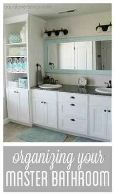 Organizing your master bathroom aqualanedesign.com #masterbathroom #organization #storage #aqua #grey #white