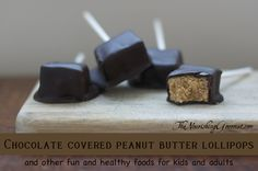 Chocolate Covered Peanut Butter Lollipops (and other fun and frugal food)