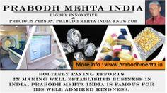 Highly Innovative & Precious Person, Prabodh Mehta India Know For