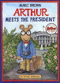 Arthur Meets the President (Arthur Adventure Series)