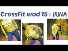IRINA WOD 15 : CrossFit Challenge: Pyramid Workout With Total Body Fat Burning Exercises - YouTube