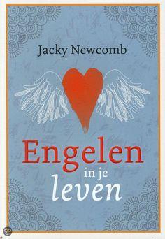 (B)(2012) Engelen in je leven, Jacky Newcomb ♥-  Praktisch boek om dagelijks met engelen te werken.