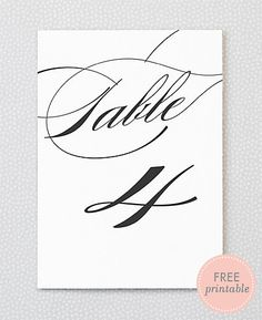 Free Printable Table Numbers - pretty script/calligraphy - from Hello Lucky.  (maybe on teal/peacock blue paper?)