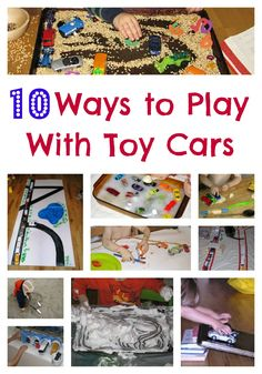 10 Ways to Play with Toy Cars and Trucks, including free play and sensory ideas.