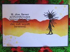 Een leuke combi van tekst en fantasy. A beautiful combination of Dutch text and fantasy.
