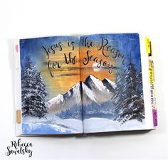 Bible art Journaling by Rebecca Sawatsky// JESUS IS THE REASON FOR THE SEASON // Christmas, Landscape, winter, Mountains