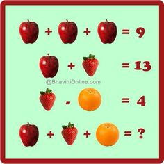 The values of the fruits is key here: apple = strawberry = orange = therefore 3 + 10 + 6 = Logic Games For Kids, Math For Kids, Math Games, Go Math, Math Talk, Number Riddles, Maths Starters, Reto Mental, Literacy And Numeracy