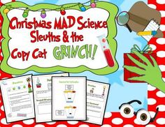 Christmas MAD Science Sleuths & the Copy Cat Grinch Activity! - Get your Student Detectives MAD about Science with this super sleuthy FUN Science Experiment that has them on the case o School Science Experiments, Mad Science, Primary Science, Elementary Science, Science Lessons, Christmas Activities, Science Activities, Christmas Worksheets, Teacher Lesson Plans