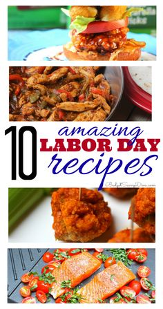The Best Appetizers & Dishes For Labor Day!