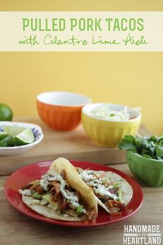 Pulled Pork Tacos with Cilantro Lime Aioli, HandmadeintheHeartland.com Delicious easy recipe for entertaining with friends or a fun weekend dinner!