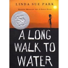 Unit Plan:  A Long Walk to Water Aligning Fictional Reading Incorporating Cross-Curricula Association Introduction Linda Sue Park's book entitled A Long Walk to Water (Lexile Measure: 720L) chron...