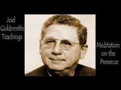 Joel Goldsmith - Meditation on the Presence