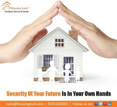 Security of your future is in your hands. Get Easy and Quick #housingloan. Visit now: http://housingloan.asia  Contact- 8303203005