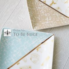 TO BE BEIGE