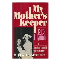 My Mother's Keeper By BD Hyman.    A campy, fun read.  Not for the author (of course) but with that in mind, this book is easy to devour and I laughed at how bitchy Bette Davis was.  Loved it!