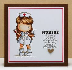 Delphine's place: CC Designs Special Nurse Release. Stamps: CC Designs Nurse Lucy and For The Nurses Sentiments Colouring: Copics on Make It Colour Blending Card Other: Hearts A Plenty Chipboard