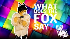 Just Dance video to What Does the Fox Say?
