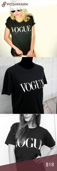 NEW Vogue Graphic Tee. S to XXL Comfy graphic t-shirt. Made out of heavy cotton material. Versatile, great for everyday wear or weekend outings. Looks great layered with jackets and cardigans. Pairs well with jeans, leggings, and skirts. Available in sizes S,M,L,XL,XXL  Item: Women graphic shirt   Colors: Black  Style: Crewneck, Short sleeves  Material: Heavy Cotton shirt  Condition: Brand new in original packaging  Sizes: S,M,L,XL,XXL sparklingmine Tops Tees - Short Sleeve