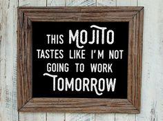Mojito poster. Funny quote. Drink quote. Mojito quote por Byoliart