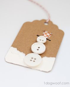 Homemade Gift Tags Day 6: Button Snowman - One Dog Woof
