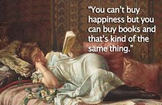 "#FridayFeeling #Friday #TGIF ""You can't buy happiness but you can buy books and that's kind of the same thing."" www.open-bks.com"