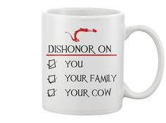 Limited Edition mug Mushu (From Mulan) Dishonor on you, your family, your cow