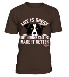 # Border Collie Apparel - Border Collies Make Life Better .    COUPON CODE    Click here ( image ) to get COUPON CODE  for all products :      HOW TO ORDER:  1. Select the style and color you want:  2. Click Reserve it now  3. Select size and quantity  4. Enter shipping and billing information  5. Done! Simple as that!    TIPS: Buy 2 or more to save shipping cost!    This is printable if you purchase only one piece. so dont worry, you will get yours.                       *** You can pay the…