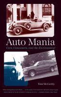 """Auto mania : cars, consumers, and the environment"" by Tom McCarthy. Classmark:  KE.MCC 1"