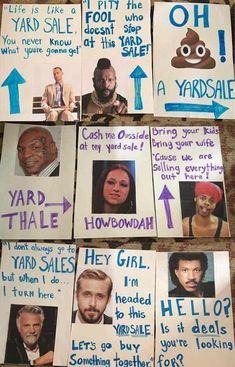 Taking yard sale signs to the next level! Taking yard sale signs to the next level! Yard Sale Signs Funny, Garage Sale Signs, Funny Signs, Garage Sale Pricing, Yard Sale Organization, Organizing Life, I Pity The Fool, Diy Yard Decor, Folder