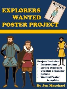 Wanted Poster Project  - New World Explorers  - Based on my popular scientist wanted poster project, this is perfect for social studies teachers who teach about new world explorers. Students research and create a poster - includes project handout, graphic organizer, rubric, template and list of possible explorers. $