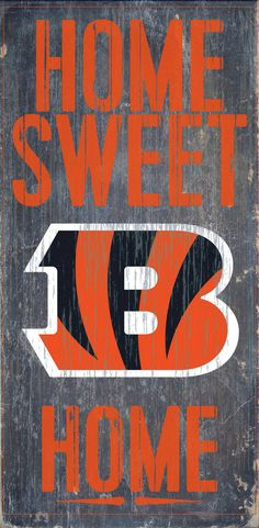 Cincinnati Bengals Wood Sign - Home Sweet Home 6x12